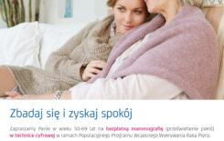 Więcej o: Bezpłatna mammografia dla kobiet w wieku 50-69 lat