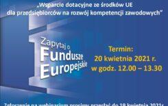 """Więcej o: Webinarium pt. """"Wsparcie dotacyjne ze środków UE dla przedsiębiorców na rozwój kompetencji zawodowych"""""""